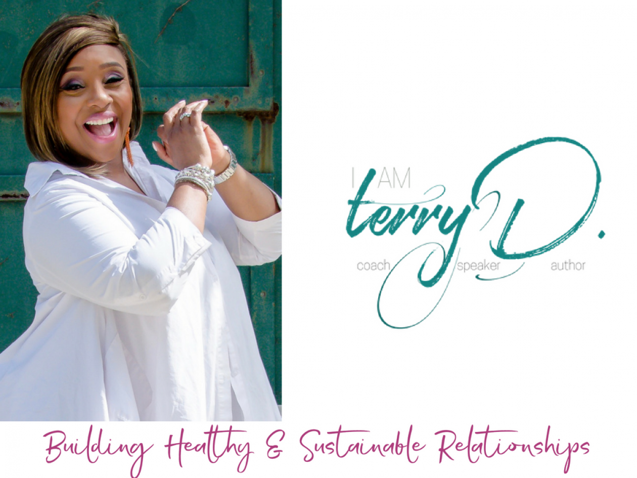 IamTerryD BLOG with Relationship Coach, Terry D.
